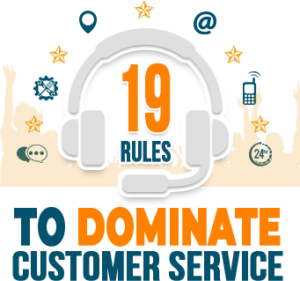 19 Rules to Dominate Customer Service 300x281 - Customer Service Training